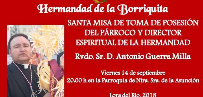 SANTA MISA DE TOMA DE POSESIÓN DEL PÁRROCO Y DIRECTOR ESPIRITUAL DE LA HERMANDAD